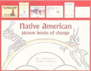 Native American Picture Books of Change als Buch