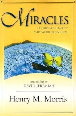 Miracles: Do They Still Happen? Why We Believe Them. als Taschenbuch