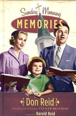 Sunday Morning Memories: A Humorous and Inspirational Look at Growing Up in the Church als Buch