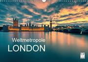 Weltmetropole London (Wandkalender 2017 DIN A3 quer)