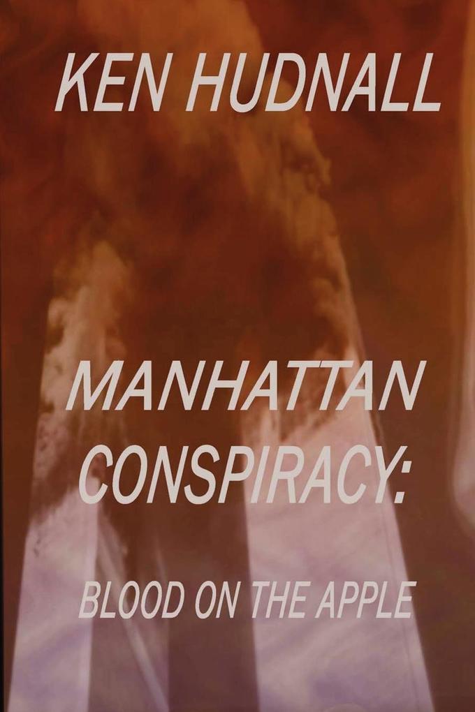 Manhattan Conspiracy: Blood on the Apple als Taschenbuch
