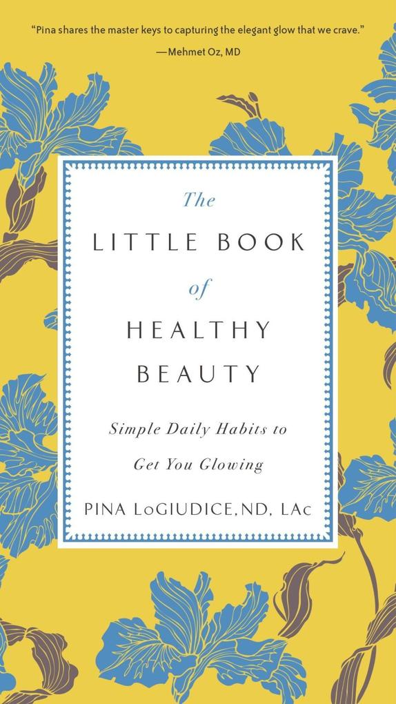 The Little Book of Healthy Beauty als eBook Dow...