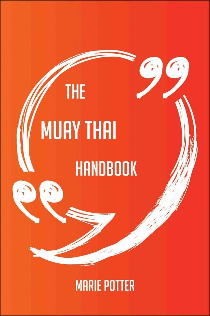 The Muay Thai Handbook - Everything You Need To...
