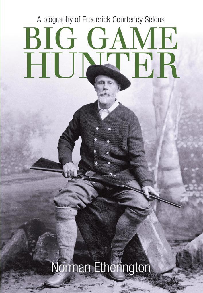Big Game Hunter als eBook Download von Norman E...