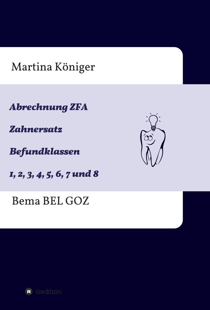 Abrechnung ZFA Zahnersatz Befundklassen 1 bis 8...