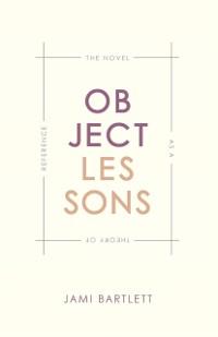 Object Lessons als eBook Download von Jami Bart...
