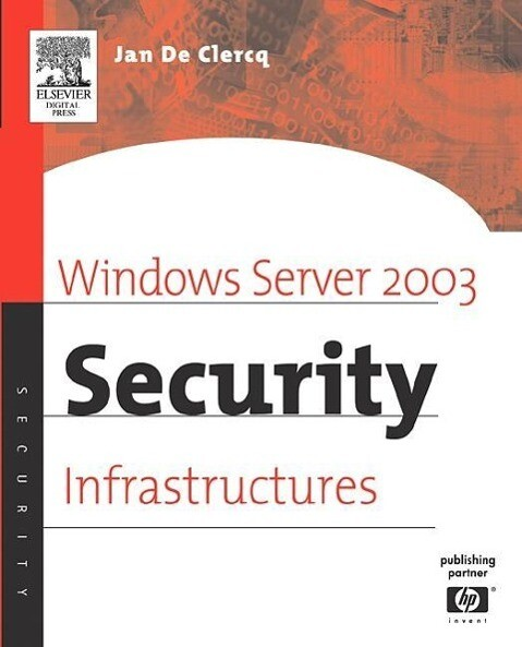 Windows Server 2003 Security Infrastructures: Core Security Features als Buch