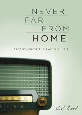Never Far from Home: Stories from the Radio Pulpit als Taschenbuch