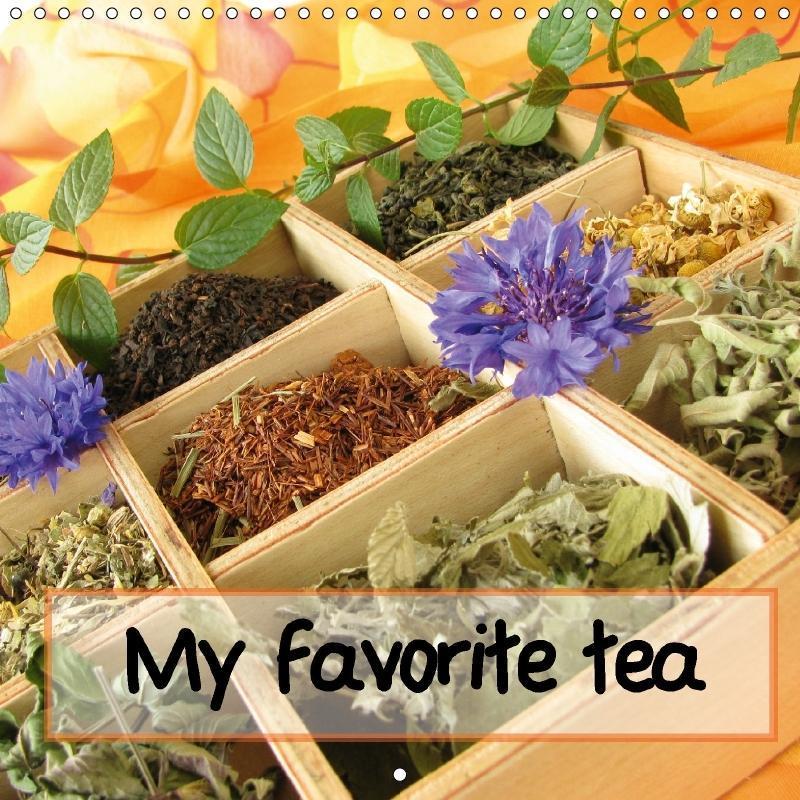 My favorite tea (Wall Calendar 2017 300 × 300 m...