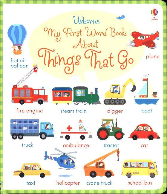 My First Word Book About Things That Go als Buc...