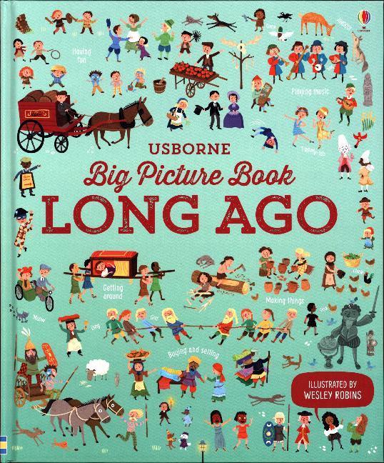Big Picture Book of Long Ago als Buch von Sam Baer
