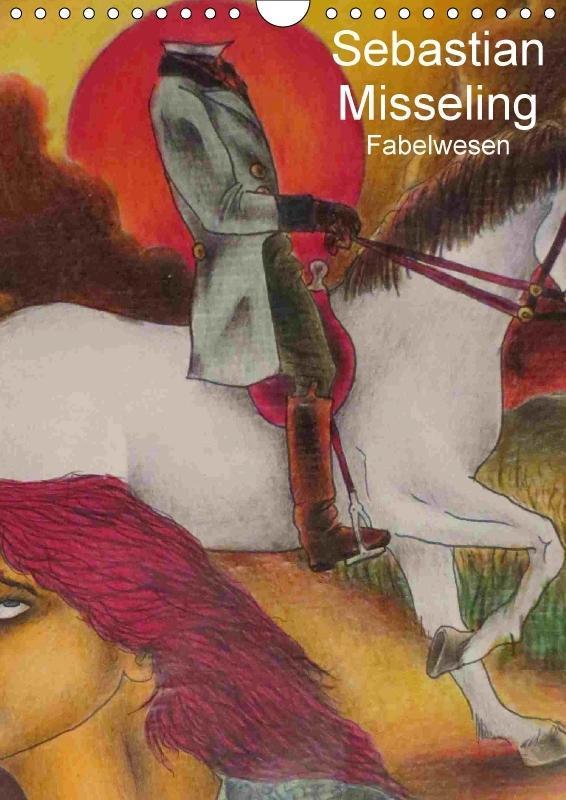 Sebastian Misseling - Fabelwesen (Wandkalender ...