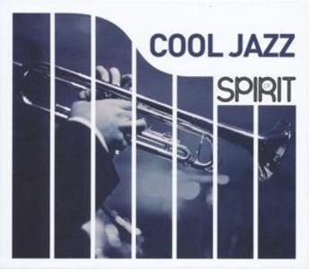 Spirit Of Cool Jazz (New Version)