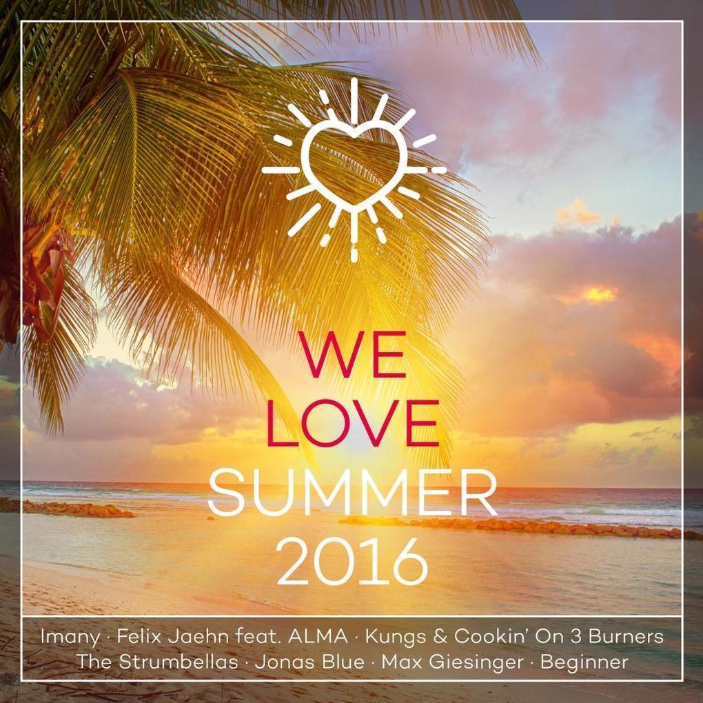 We Love Summer 2016