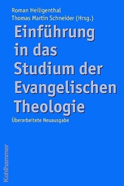 Einführung in das Studium der Evangelischen Theologie als Buch