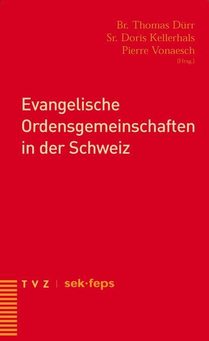 Evangelische Ordensgemeinschaften in der Schweiz als Buch