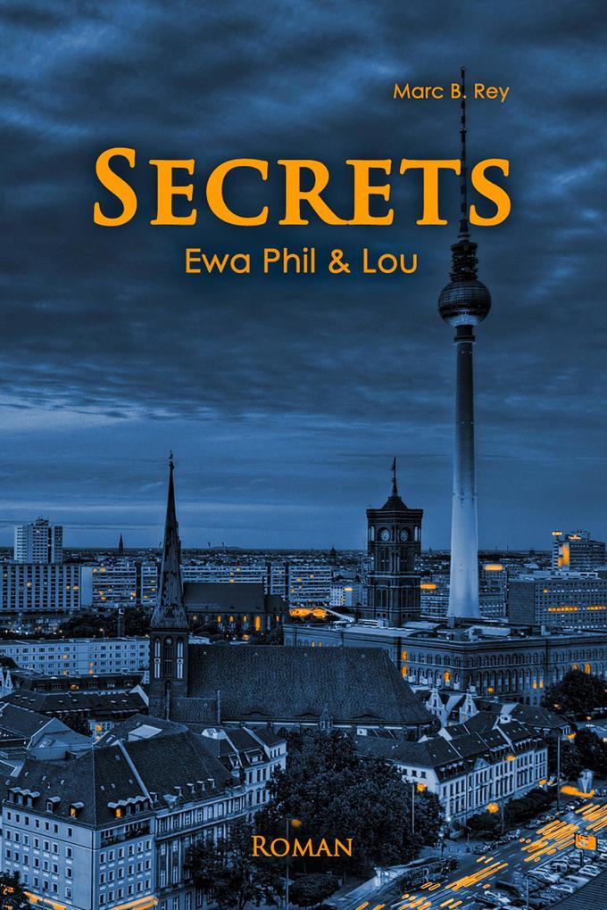 SECRETS: Ewa Phil & Lou als eBook