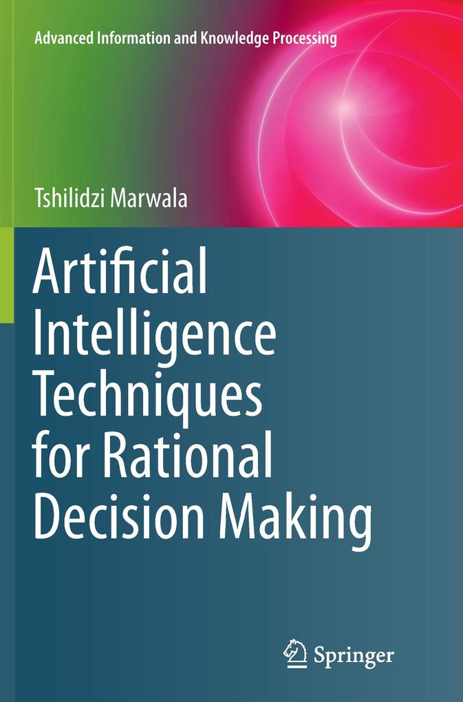 Artificial Intelligence Techniques for Rational...