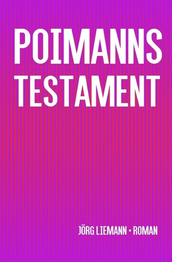 Poimanns Testament als Buch