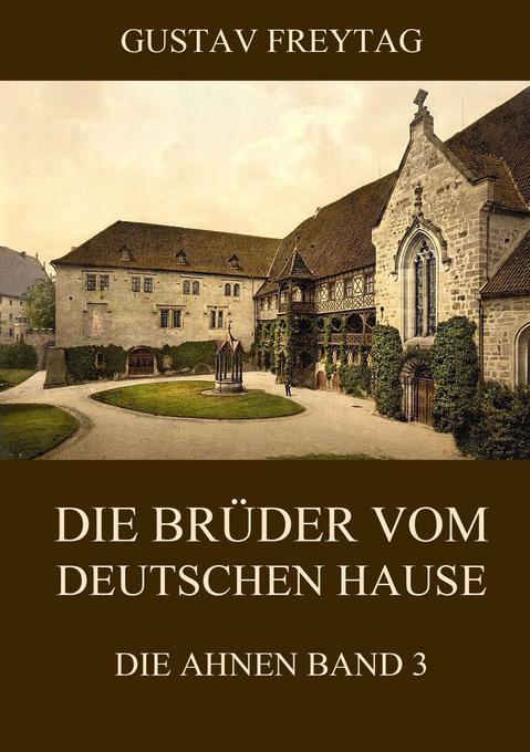 Die Brüder vom deutschen Hause als Buch