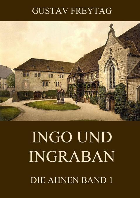 Ingo und Ingraban als Buch von Gustav Freytag