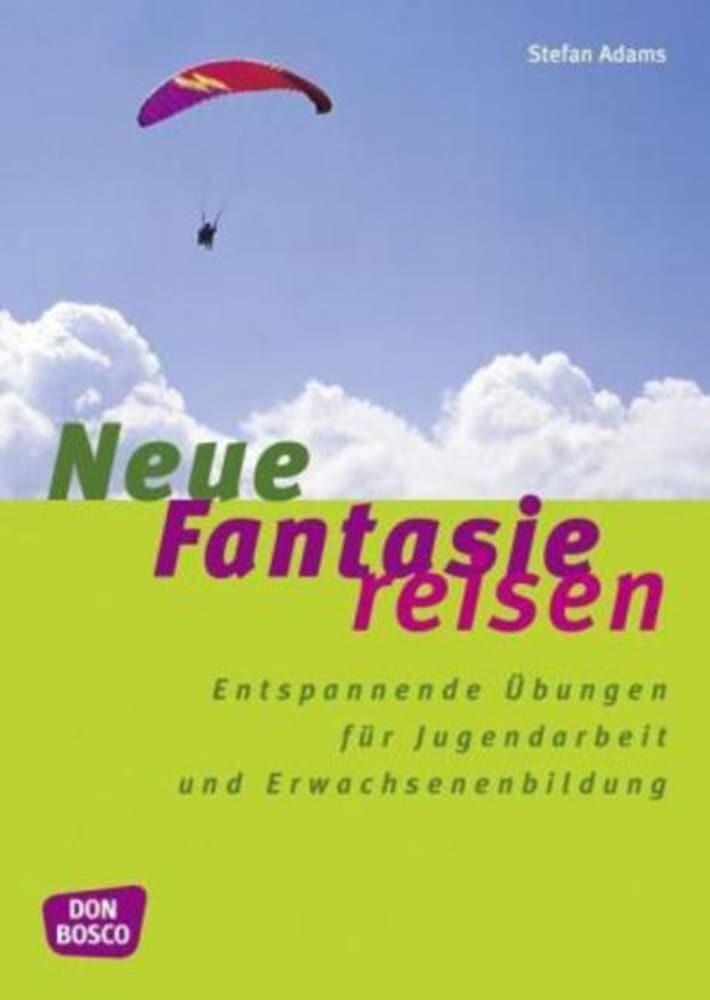 Neue Fantasiereisen als Buch