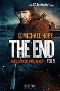 The End 5 - Blut, Schweiß und Tränen