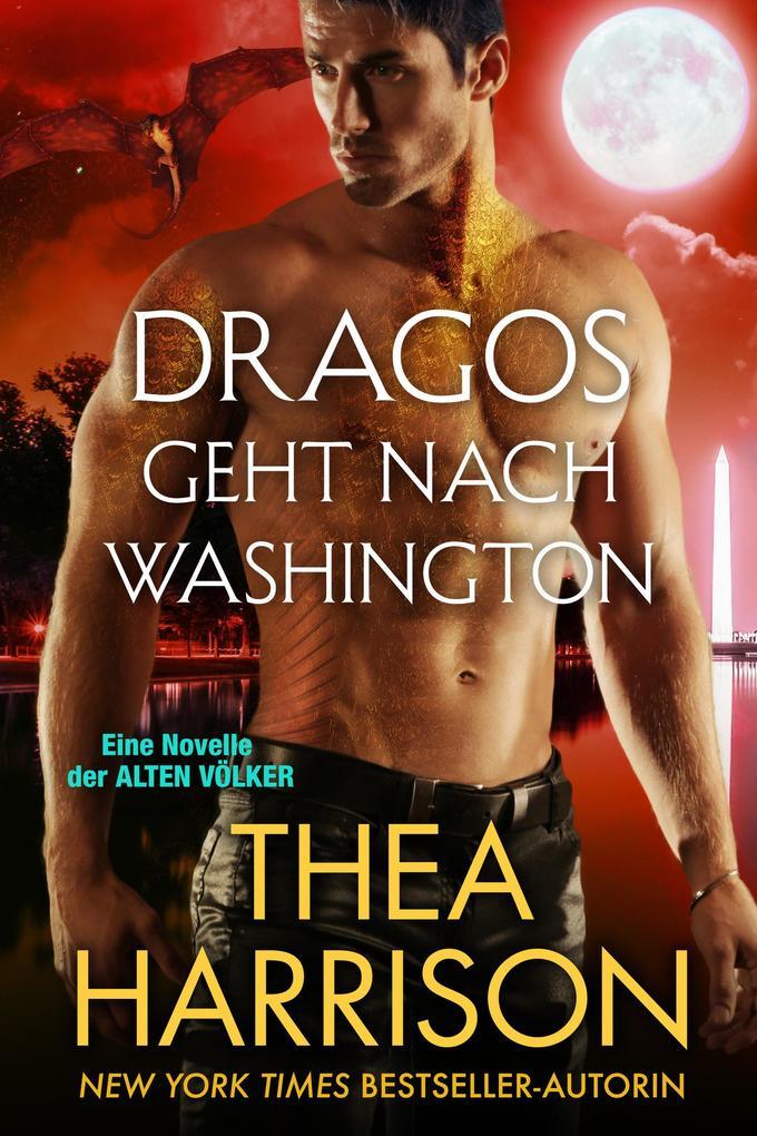 Dragos geht nach Washington (Die Alten Völker/E...