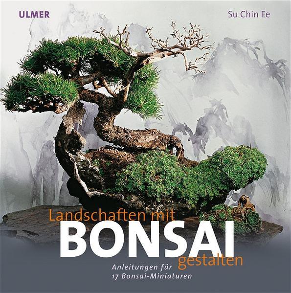 Landschaften gestalten mit Bonsai als Buch