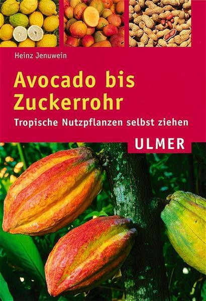 Avocado bis Zuckerrohr als Buch