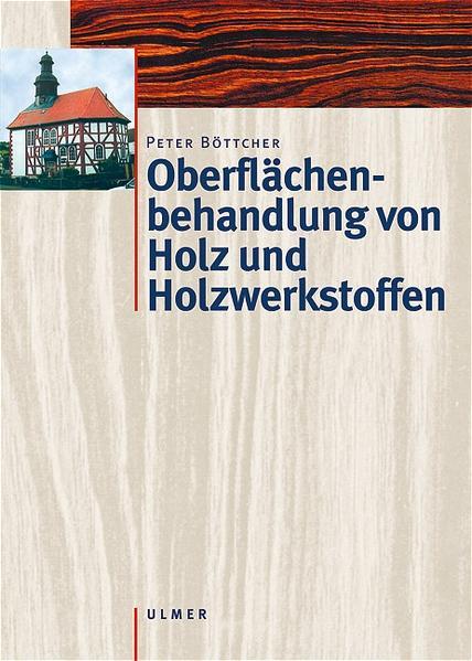 Oberflächenbehandlung von Holz und Holzwerkstoffen als Buch