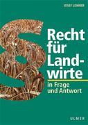 Recht für Landwirte in Frage und Antwort