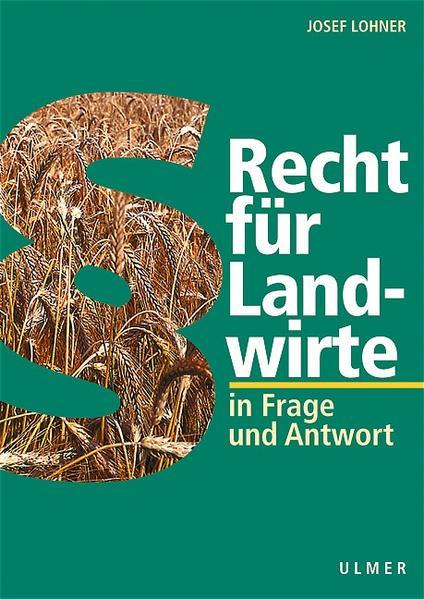 Recht für Landwirte in Frage und Antwort als Buch