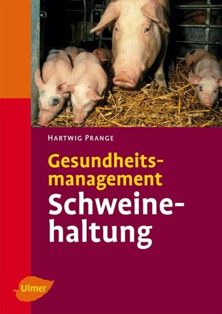 Gesundheitsmanagement in der Schweinehaltung als Buch (gebunden)