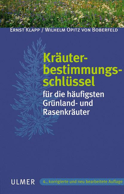 Kräuterbestimmungsschlüssel für die häufigsten Grünland- und Rasenkräuter als Buch