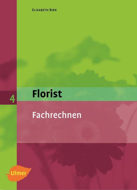 Der Florist 4. Fachrechnen als Buch