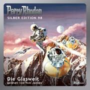 Perry Rhodan Silber Edition 98: Die Glaswelt