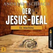 Der Jesus-Deal, Folge 2: Ex Machina
