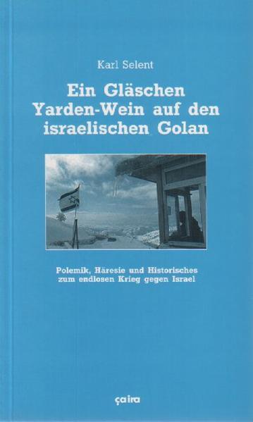 Ein Gläschen Yarden-Wein auf den israelischen Golan als Buch