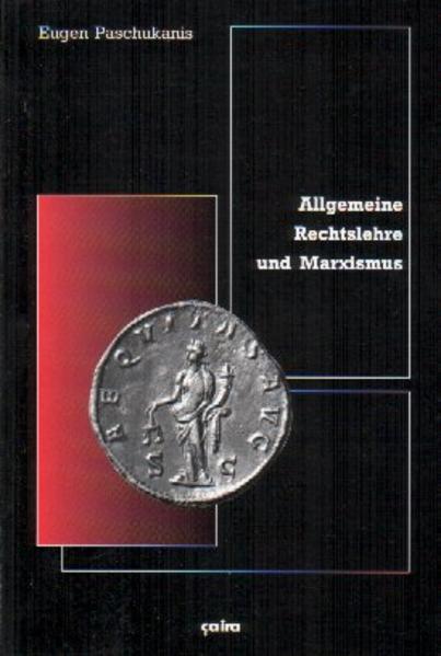 Allgemeine Rechtslehre und Marxismus als Buch