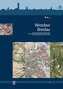 Wroclaw/Breslau. Historisch-topographischer Atlas schlesischer Städte.