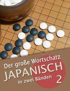 Der große Wortschatz Japanisch in zwei Bänden Band 2