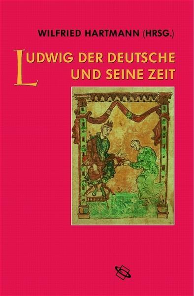 Ludwig der Deutsche und seine Zeit als Buch