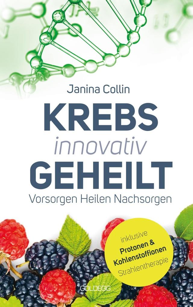 Krebs innovativ geheilt als eBook Download von ...