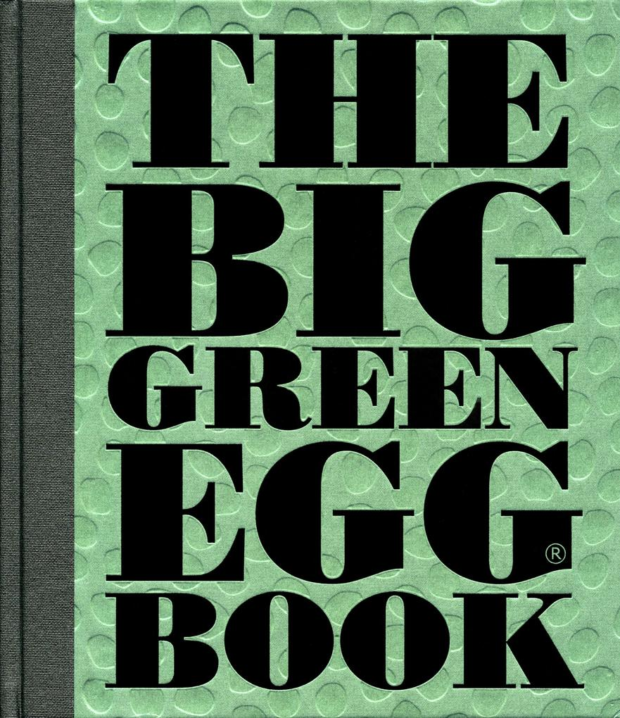 The Big Green Egg Book als eBook Download von D...