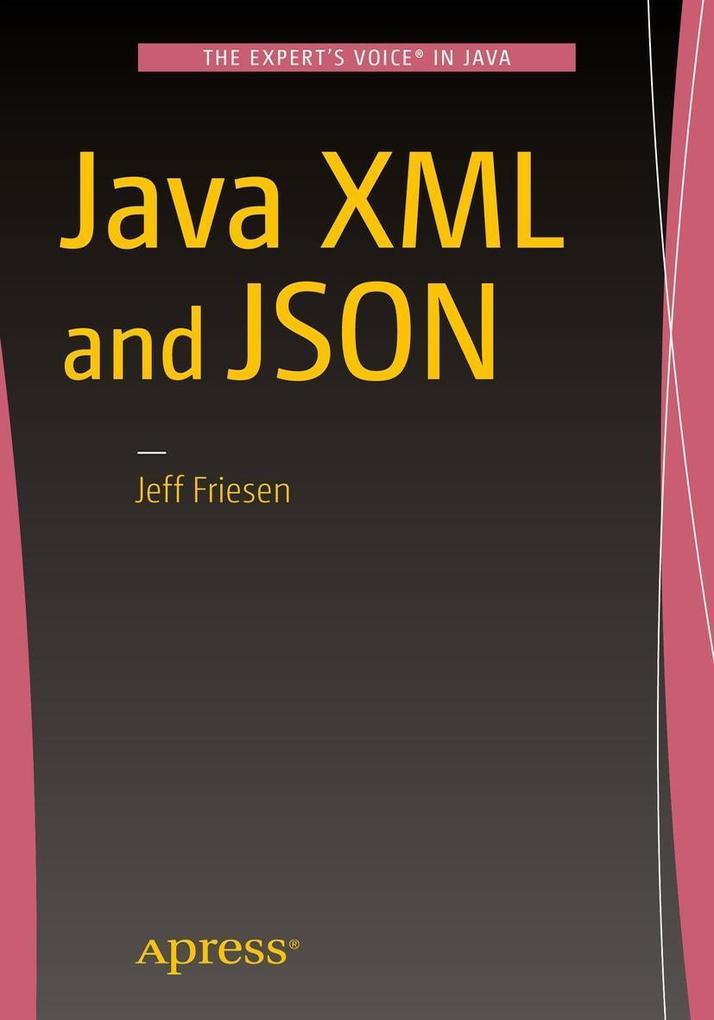 Java XML and JSON als eBook Download von JEFF F...
