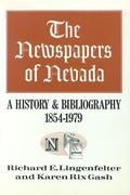 The Newspapers of Nevada: A History and Bibliography, 1854-1979