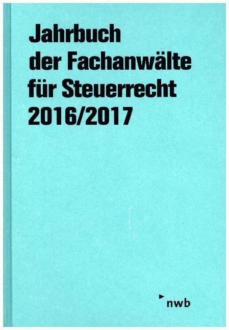 Jahrbuch der Fachanwälte für Steuerrecht 2016/2...