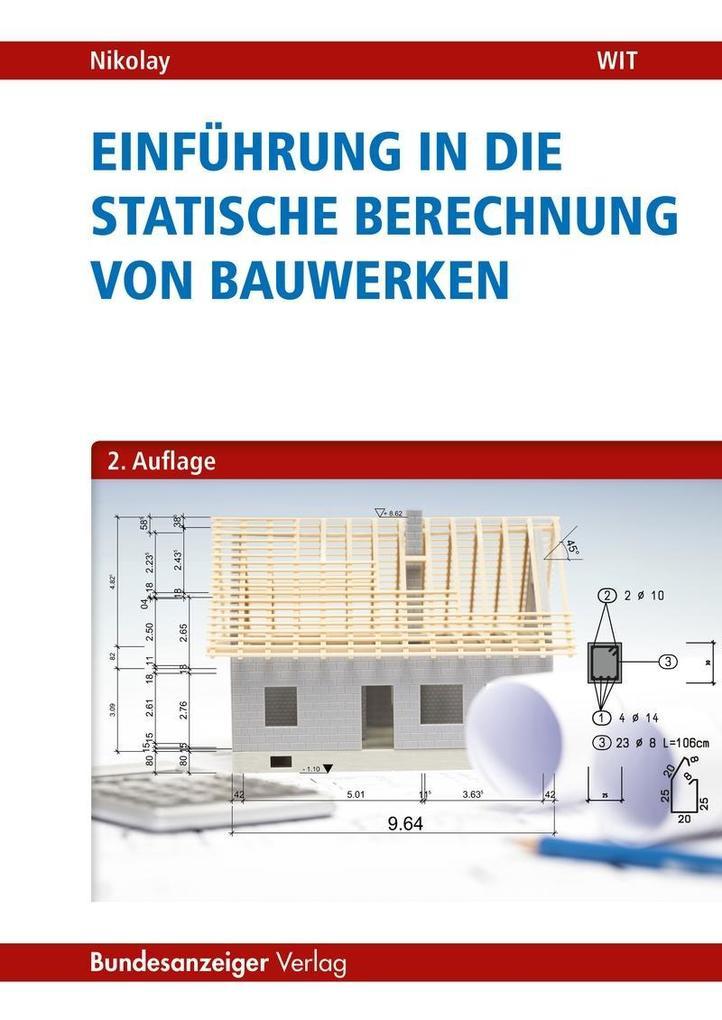 Einführung in die Statische Berechnung von Bauw...