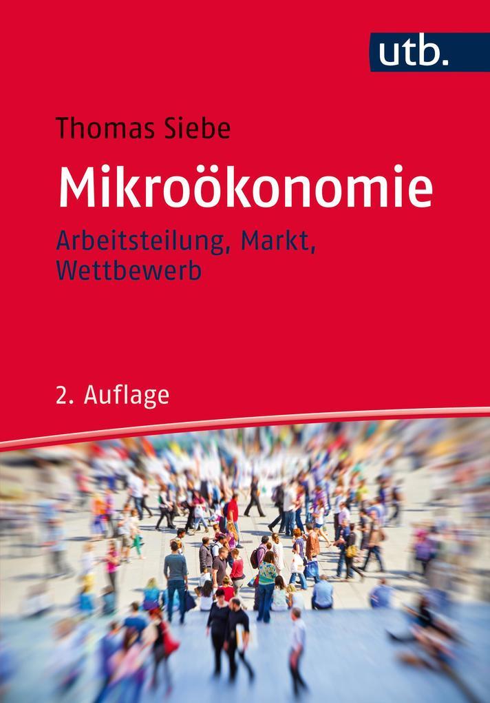 Mikroökonomie als Taschenbuch von Thomas Siebe